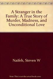 A STRANGER IN THE FAMILY by Steven Naifeh