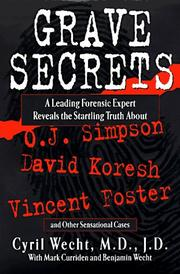 GRAVE SECRETS by Cyril Wecht