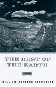 THE REST OF THE EARTH by William Haywood Henderson