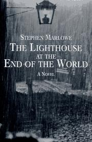 THE LIGHTHOUSE AT THE END OF THE WORLD by Stephen Marlowe