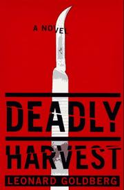 DEADLY HARVEST by Leonard Goldberg