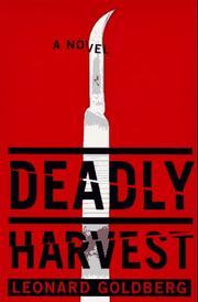 DEADLY HARVEST by Leonard Goldberg