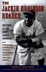 THE JACKIE ROBINSON READER by Jules Tygiel