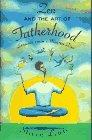 ZEN AND THE ART OF FATHERHOOD by Steven Lewis
