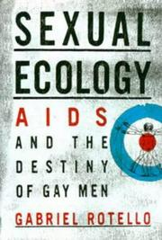 SEXUAL ECOLOGY by Gabriel Rotello