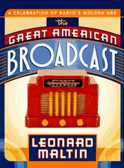 THE GREAT AMERICAN BROADCAST by Leonard Maltin