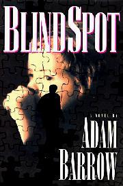 BLIND SPOT by Adam Barrow