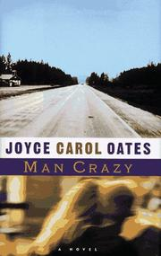 MAN CRAZY by Joyce Carol Oates