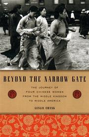 BEYOND THE NARROW GATE by Leslie Chang