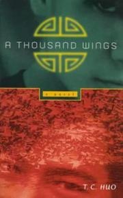 A THOUSAND WINGS by T.C. Huo