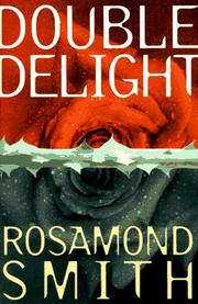 DOUBLE DELIGHT by Rosamond Smith