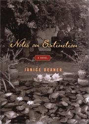 NOTES ON EXTINCTION by Janice Deaner