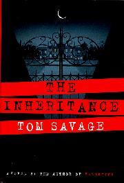 THE INHERITANCE by Tom Savage