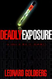 DEADLY EXPOSURE by Leonard Goldberg