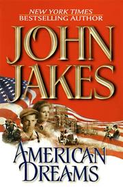 AMERICAN DREAMS by John Jakes