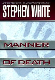 MANNER OF DEATH by Stephen White