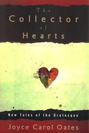 THE COLLECTOR OF HEARTS by Joyce Carol Oates