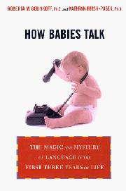 HOW BABIES TALK by Roberta Michnik Golinkoff