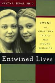 ENTWINED LIVES by Nancy L. Segal