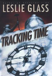 TRACKING TIME by Leslie Glass