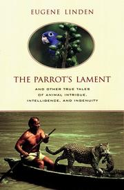 THE PARROT'S LAMENT by Eugene Linden
