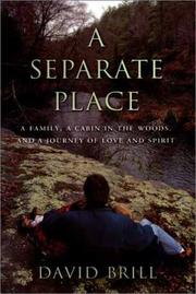 A SEPARATE PLACE by David Brill