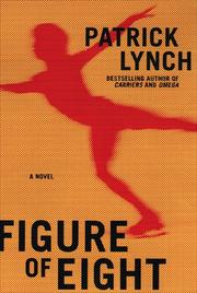 FIGURE OF EIGHT by Patrick Lynch