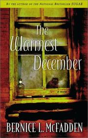 THE WARMEST DECEMBER by Bernice L. McFadden
