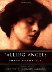 FALLING ANGELS by Tracy Chevalier