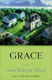 GRACE by Jane Roberts Wood