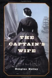 THE CAPTAIN'S WIFE by Douglas Kelley