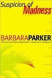 SUSPICION OF MADNESS by Barbara Parker