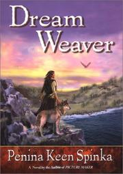 DREAM WEAVER by Penina Keen Spinka