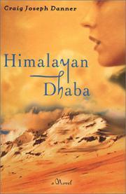 HIMALAYAN DHABA by Craig Joseph Danner