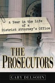 THE PROSECUTORS by Gary Delsohn