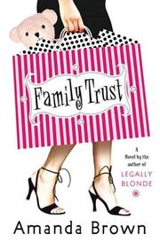 FAMILY TRUST by Amanda Brown
