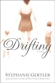 DRIFTING by Stephanie Gertler