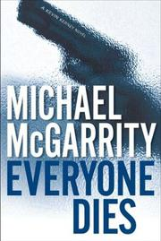 EVERYONE DIES by Michael McGarrity