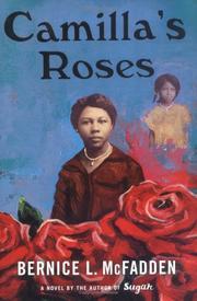 CAMILLA'S ROSES by Bernice L. McFadden