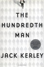 THE HUNDREDTH MAN by Jack Kerley