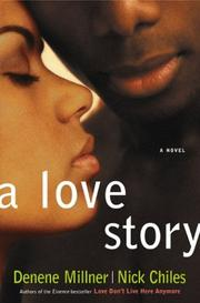 A LOVE STORY by Denene Millner
