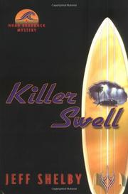 KILLER SWELL by Jeff Shelby