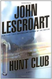 THE HUNT CLUB by John Lescroart
