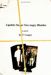 Book Cover for LIPSHITZ SIX, OR TWO ANGRY BLONDES