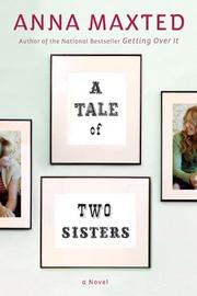 A TALE OF TWO SISTERS by Anna Maxted