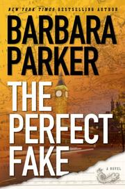 THE PERFECT FAKE by Barbara Parker