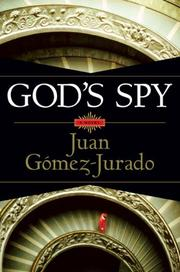 GOD'S SPY by Juan Gómez-Jurado