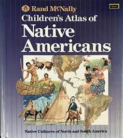 CHILDREN'S ATLAS OF NATIVE AMERICANS by Rand McNally