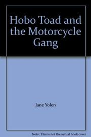 HOBO TOAD AND THE MOTORCYCLE GANG by Emily Arnold McCully