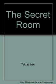 THE SECRET ROOM by Niki Yektai